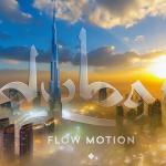 Dubai Flow Motion 2015 01