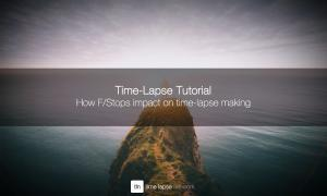 How f Stops impact on time-lapse making - cover
