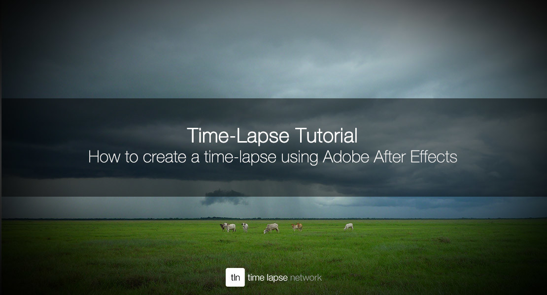 How to create a time-lapse using Adobe After Effects — Time