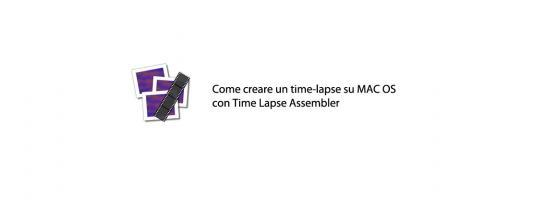 Tutorial | How to create a free time-lapse with Time Lapse Assembler for Mac