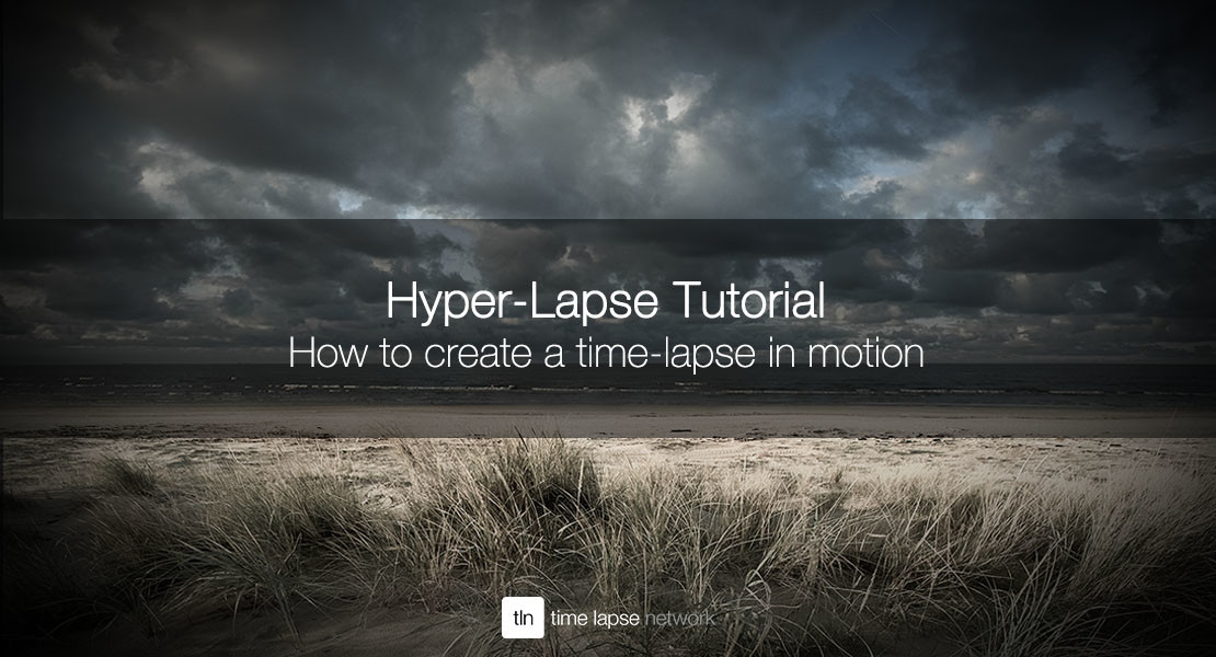 How to create a hyper-lapse AKA time-lapse in motion (incl  Video)
