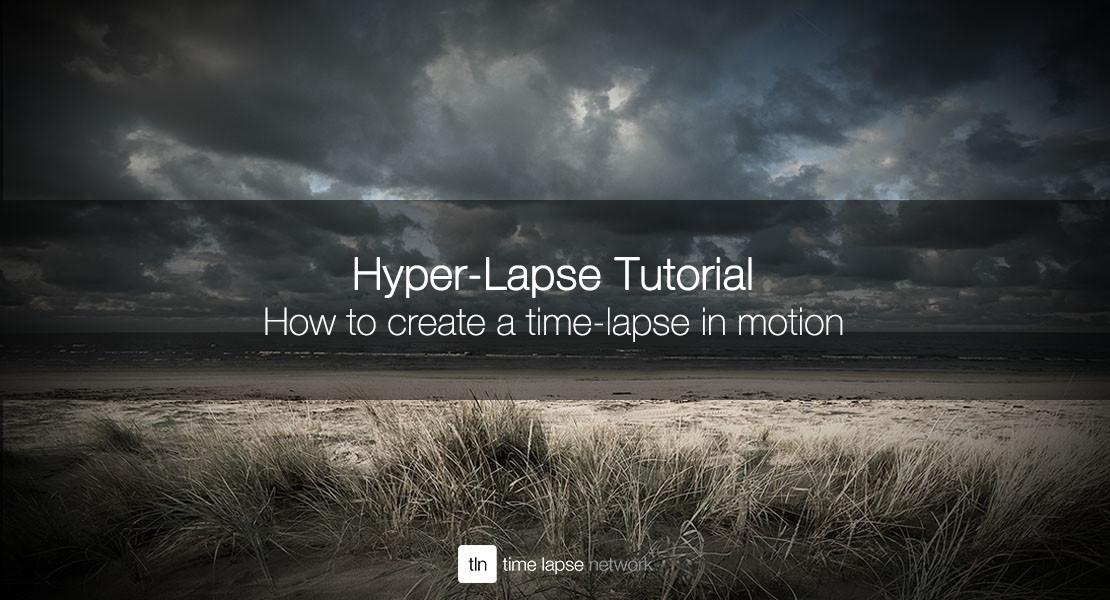 hyper lapse tutorial